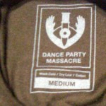 t shirt tags dance party massacre
